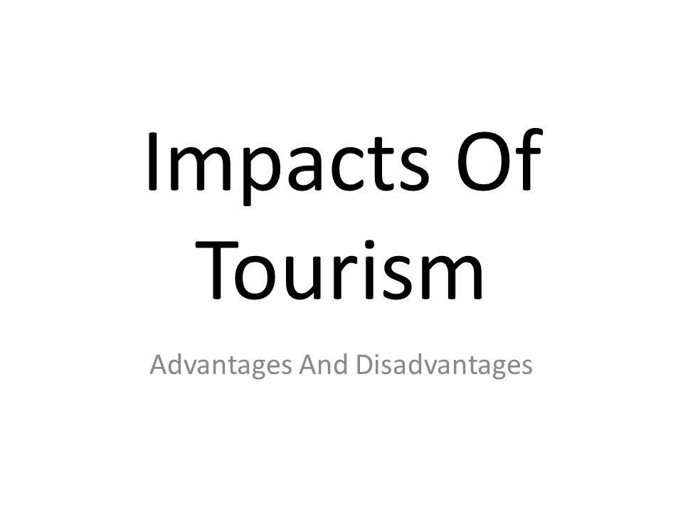 tourism advantages and disadvantages portugal Ebscohost serves thousands of libraries with premium essays, articles and other content including advantages and disadvantages of tourism to an agricultural community.
