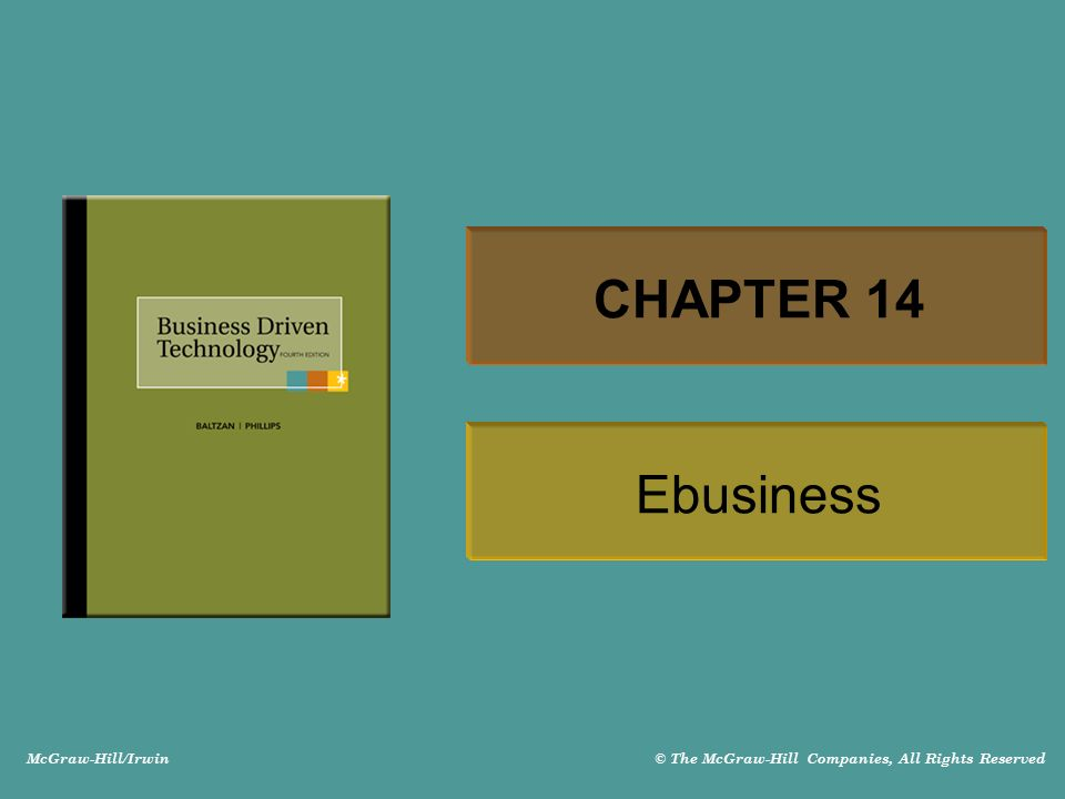 McGraw-Hill/Irwin © The McGraw-Hill Companies, All Rights Reserved CHAPTER 14 Ebusiness