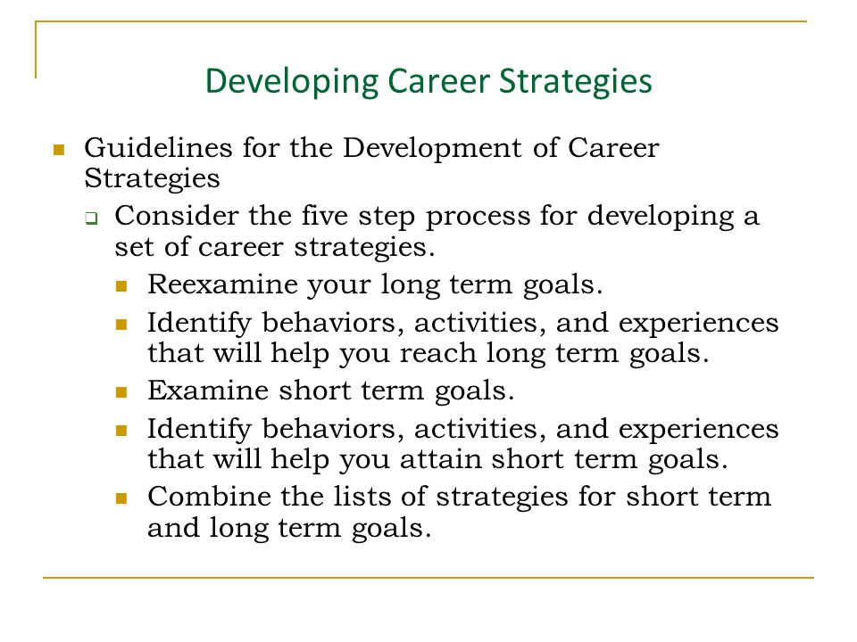 developing long term career strategies paper