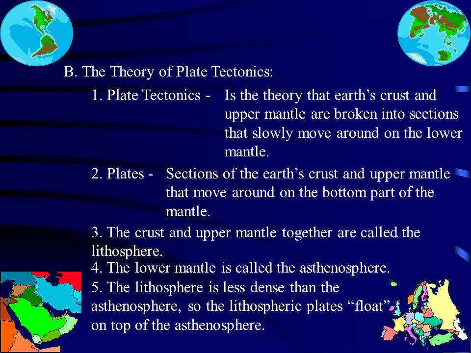 II. Plate Tectonics:II. Plate Tectonics: A. Layers of the Earth: 1.