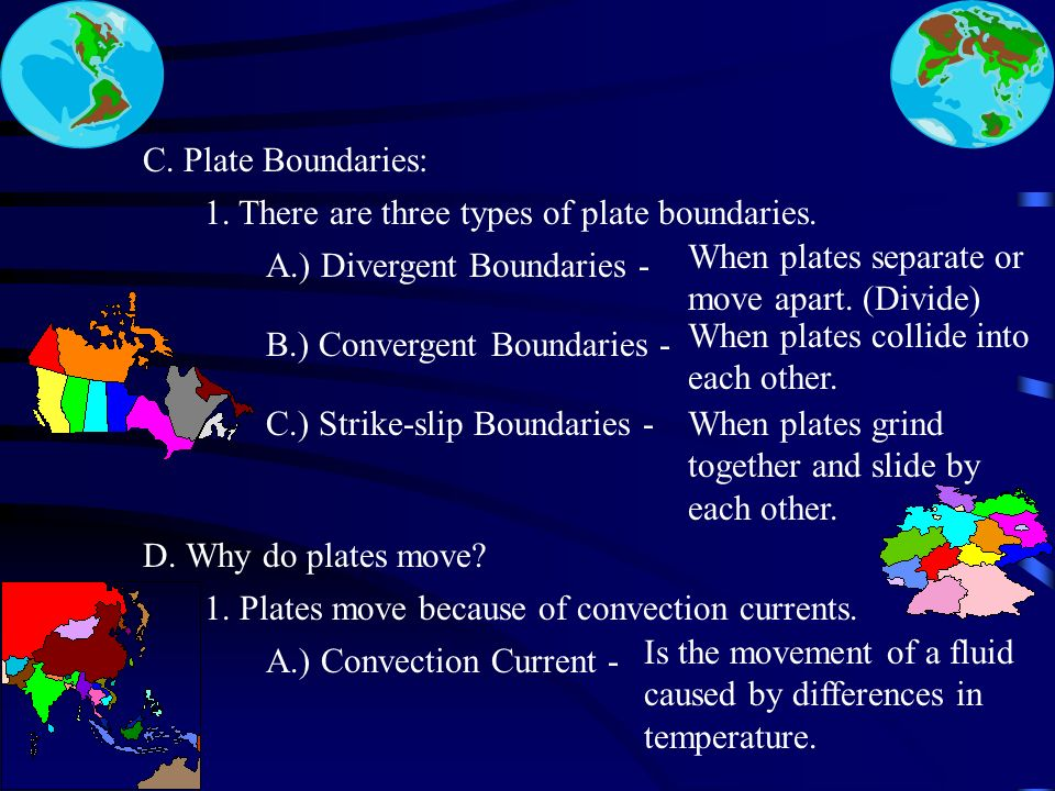 B. The Theory of Plate Tectonics: 1.