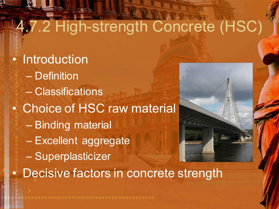... U2013Definition U2013Classifications Choice Of HSC Raw Material U2013Binding  Material U2013Excellent Aggregate U2013Superplasticizer Decisive Factors In  Concrete Strength