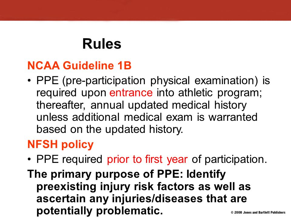 P.P.E. Pre-Participation Physical Evaluation. PPEs Historically ...