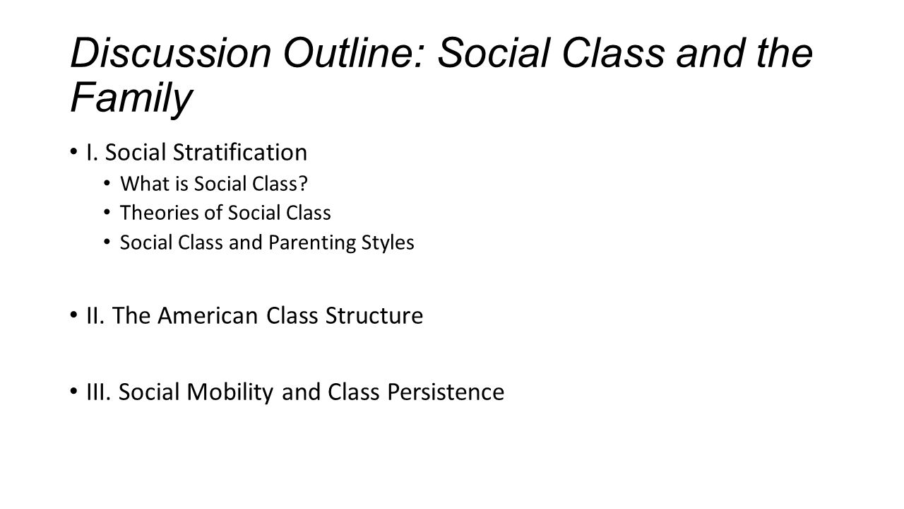 social class and the family A summary of social classes in the united states in 's social stratification and inequality the kennedy family is a prime example of an upper-class family.