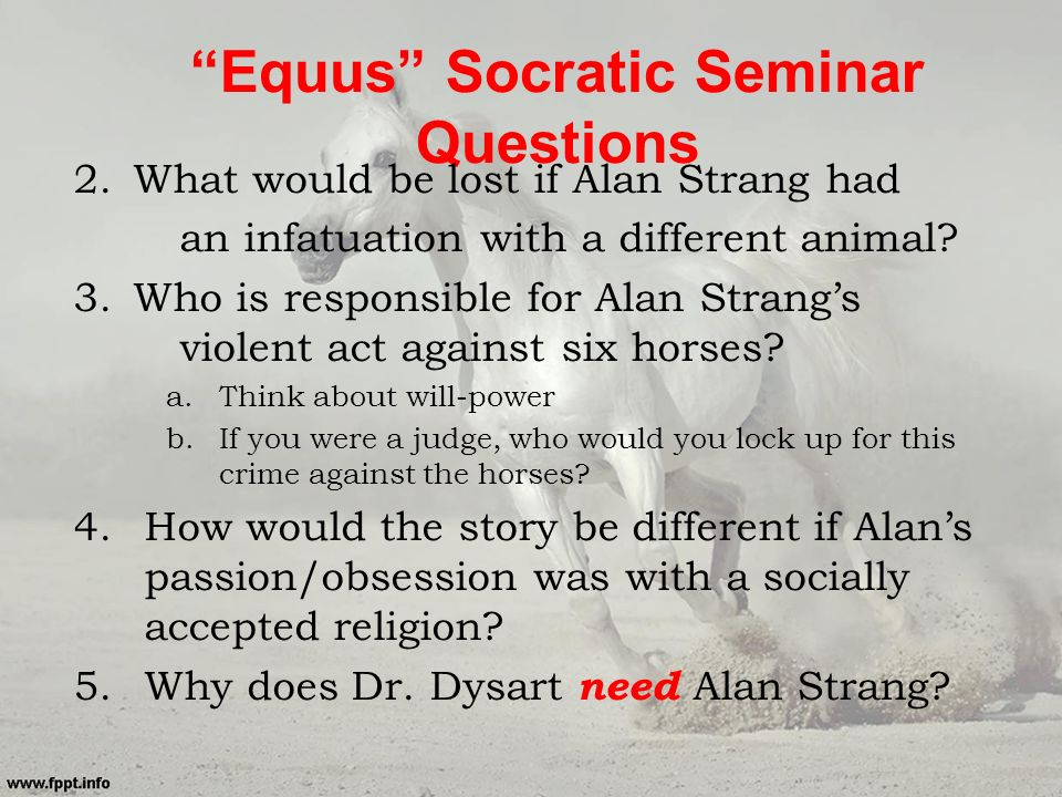equus sparknotes Analysis of the play equus topics: peter shaffer summary: dysart and alan are in the office of dysart, however they are pretending to be at the stables dysart.