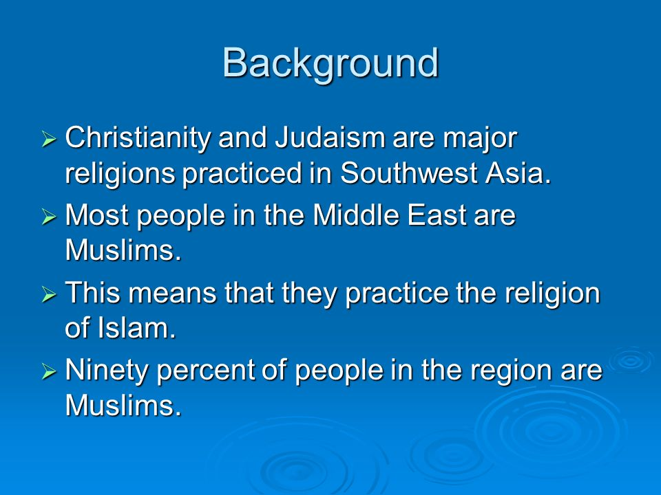 Cultural Characteristics Of The Middle East Th Grade TAG Social - 7 major religions