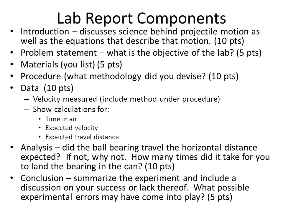 lab report components A tutorial on how to write a lab report for chemistry suitable for high school contact : writing laboratory reports for chemistry components of the lab report.