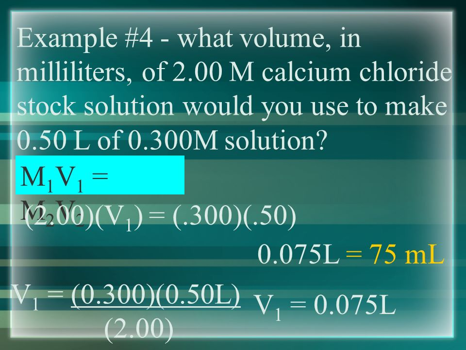 Diluting Solutions - using a concentrated solution to make a diluted solution M 1 V 1 = M 2 V 2