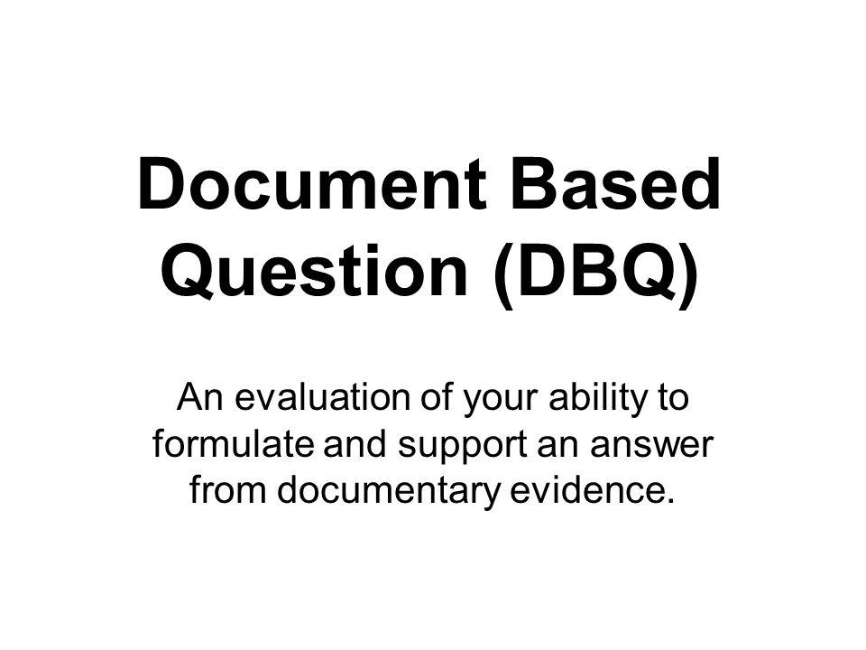 DOCUMENT BASED QUESTION HELP!?!? (DBQ)?