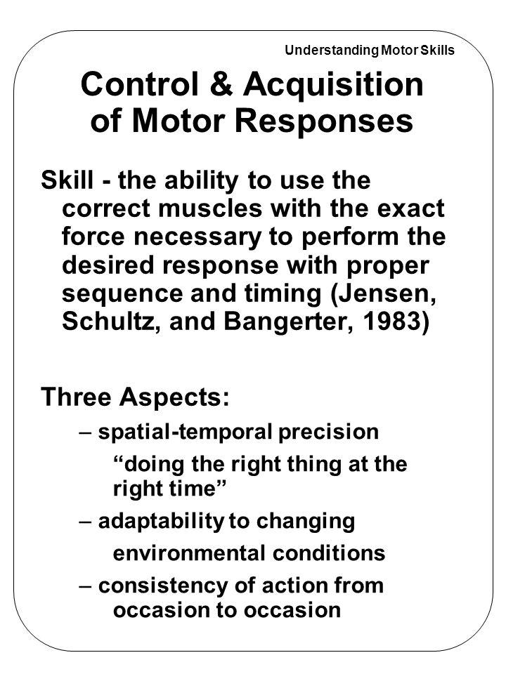 understanding motor skills introduction focus: response mechanism, Muscles