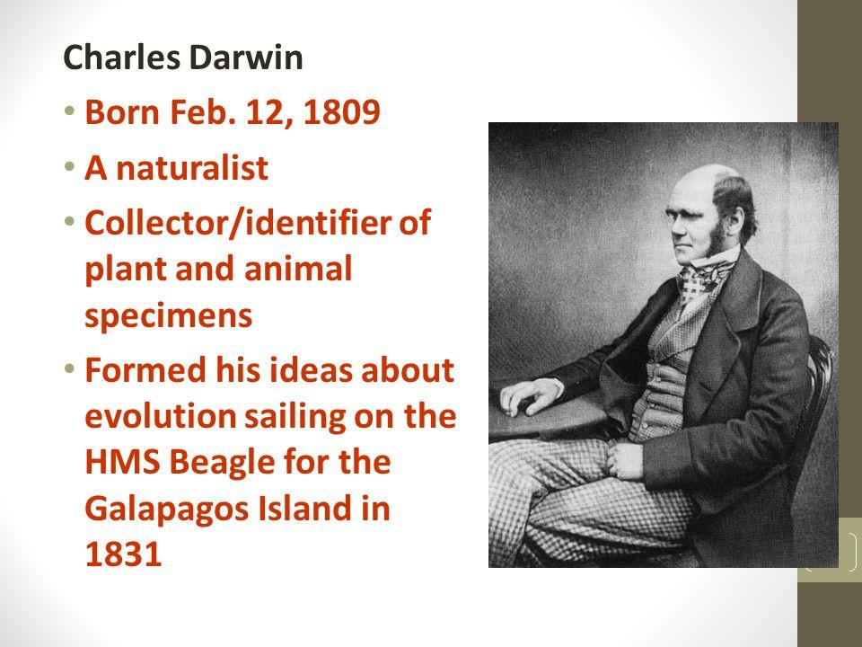 Charles Darwin Born Feb.