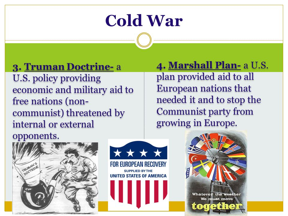 3. Truman Doctrine- a U.S.