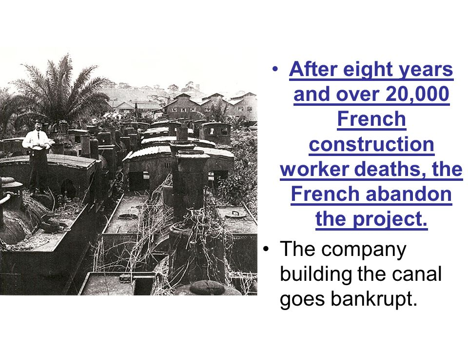 After eight years and over 20,000 French construction worker deaths, the French abandon the project.