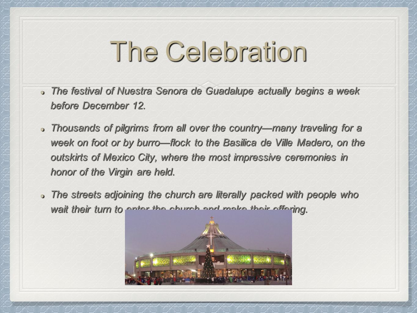 Background information on mexico - 7 The Celebration