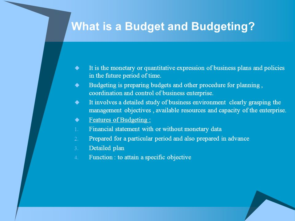 What is a Budget and Budgeting.
