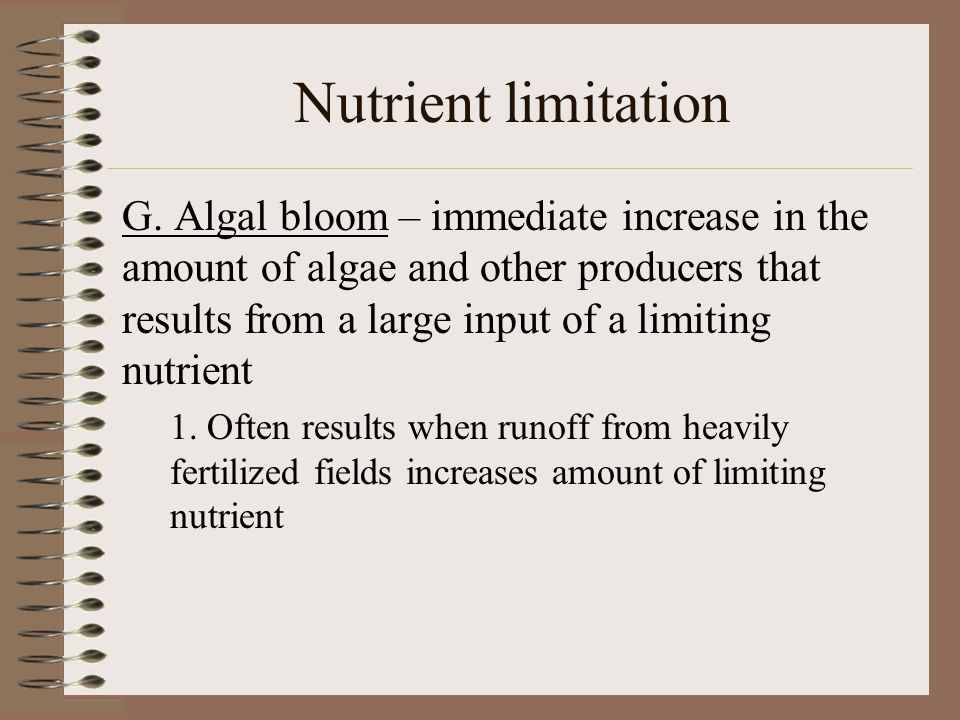 Nutrient limitation G.