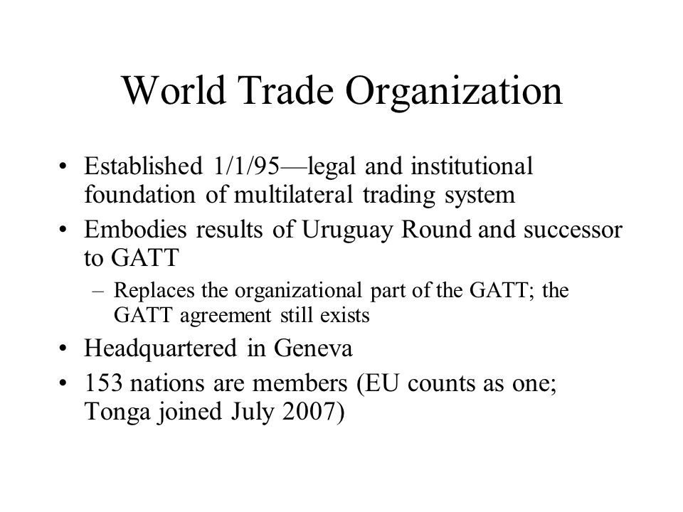 The development of free trade as a goal general agreement on 5 world platinumwayz