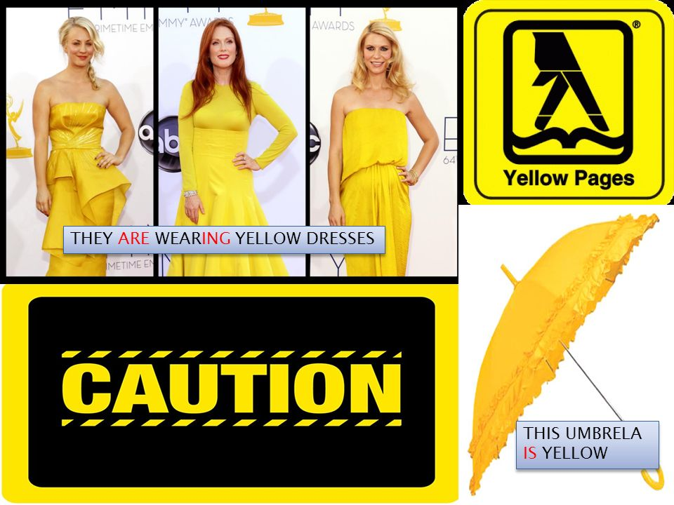 THIS UMBRELA IS YELLOW THEY ARE WEARING YELLOW DRESSES