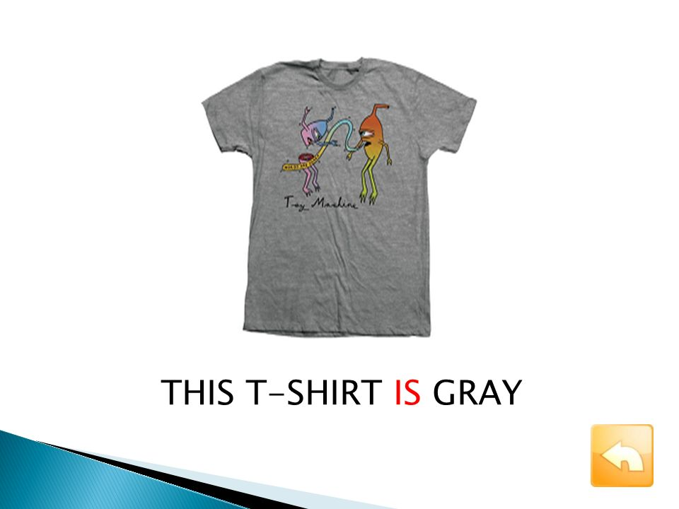 THIS T-SHIRT IS GRAY