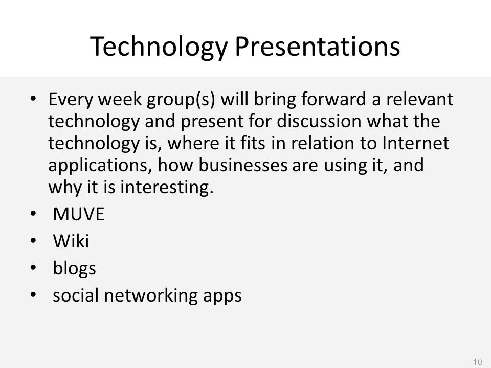 MUVE Wiki blogs social networking apps 10. Technology Presentations Every  week group(s) will bring forward a relevant technology and present