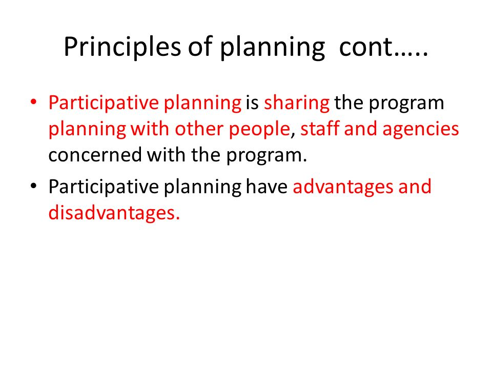 Participative planning is sharing the program planning with other people, staff and agencies concerned with the program. Participative planning have a