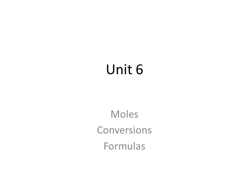 Unit 6 Moles Conversions Formulas Mole SI base unit for measuring – Mole Ratios and Mole to Mole Conversions Worksheet Answers