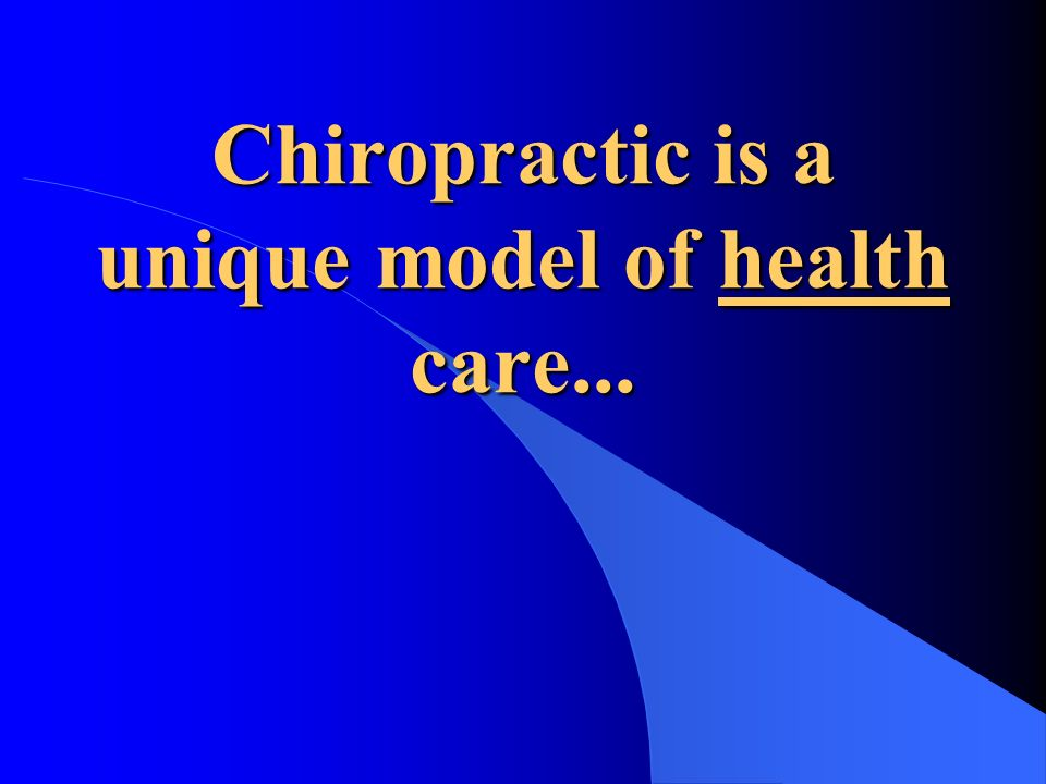 What is Chiropractic (Fill in your name here)