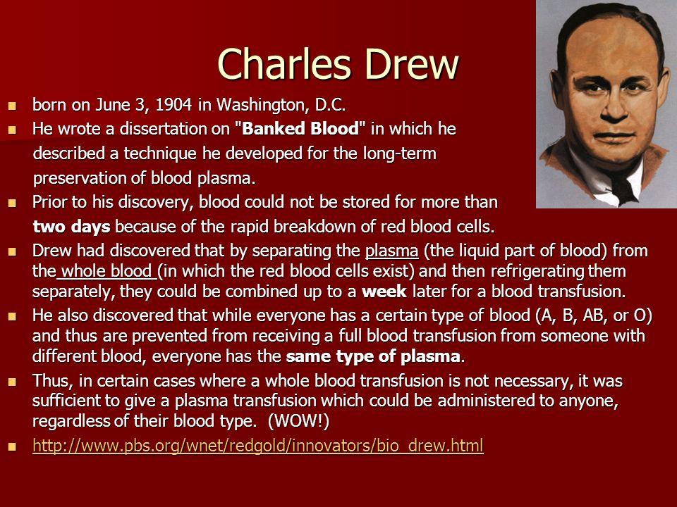 Charles Drew born on June 3, 1904 in Washington, D.C.
