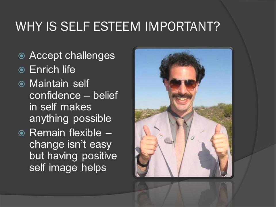 WHAT IS SELF ESTEEM.