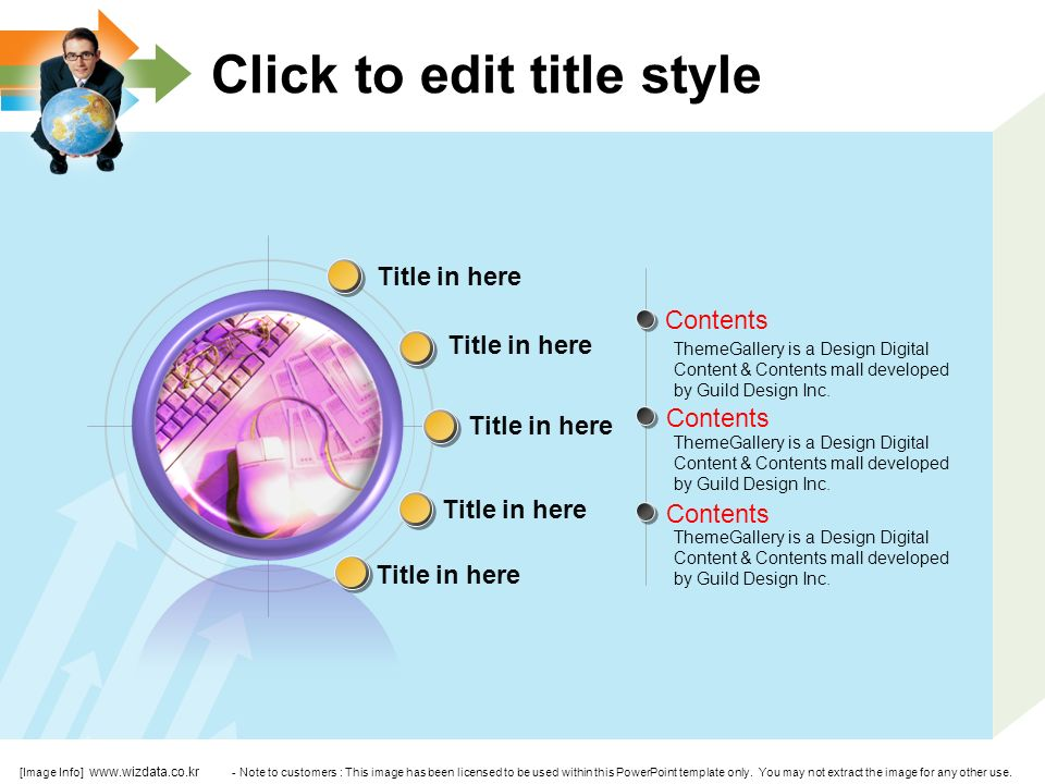 Click to edit title style Contents ThemeGallery is a Design Digital Content & Contents mall developed by Guild Design Inc.