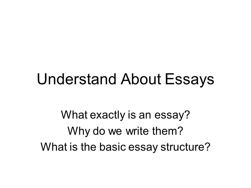 reasons we write essays