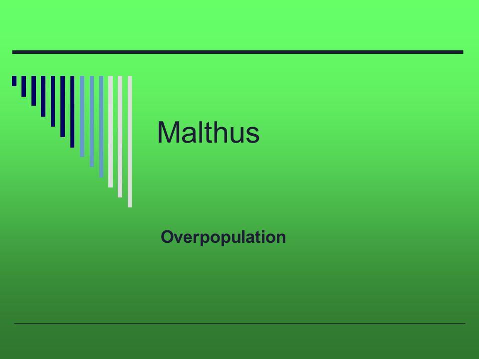 malthus overpopulation malthus iuml macr thomas malthus english 1 malthus overpopulation