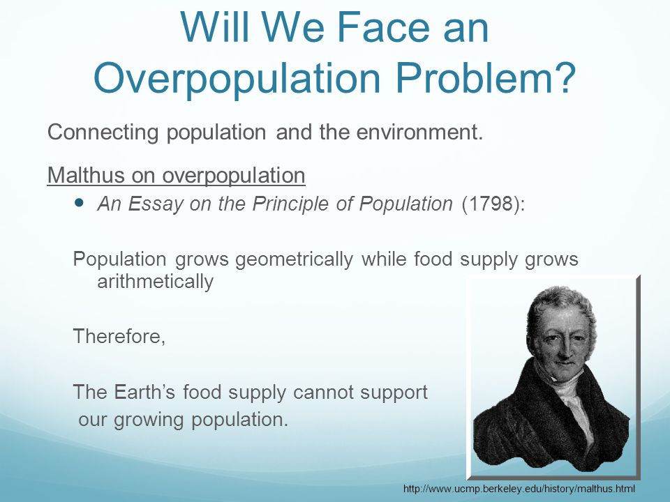 overpopulation a problem essay Effects of overpopulation essaysit is estimated that there are 6 billion people living on the earth right now our planet has a carrying capacity, which means that it only can provide valuable resources such as food and shelter for a.