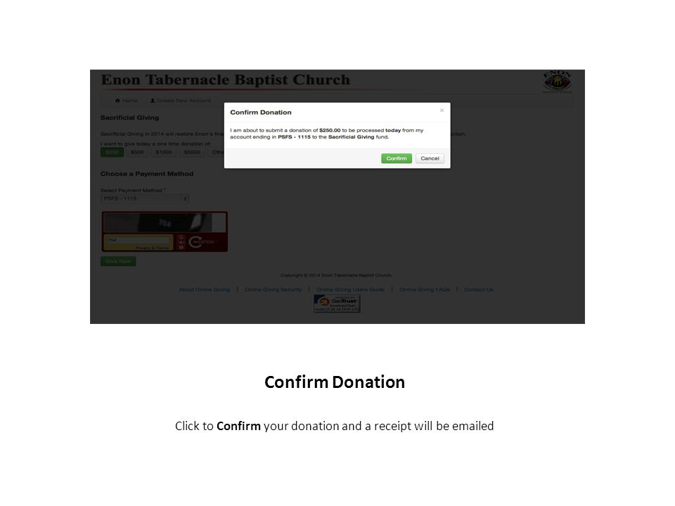 Confirm Donation Click to Confirm your donation and a receipt will be  ed