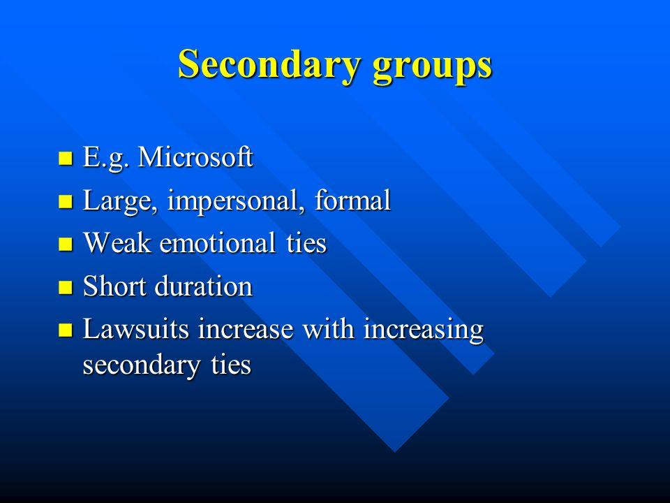 Secondary groups n E.g.