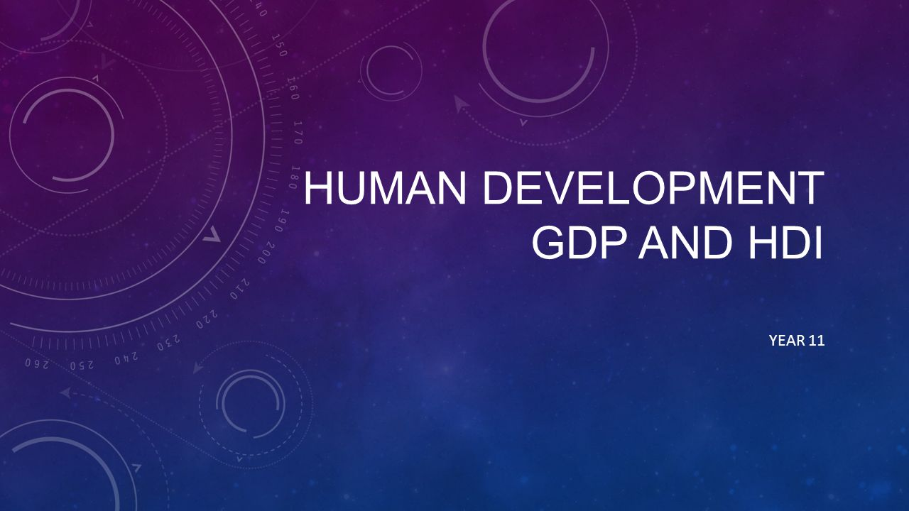 human development gdp and hdi year essay question distinguish  1 human development gdp and hdi year 11