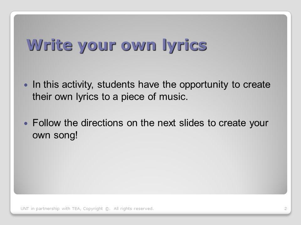 Lyric make your own lyrics : Writing Lyrics Created by The University of North Texas in ...