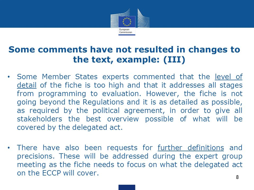 Some Member States experts commented that the level of detail of the fiche is too high and that it addresses all stages from programming to evaluation.