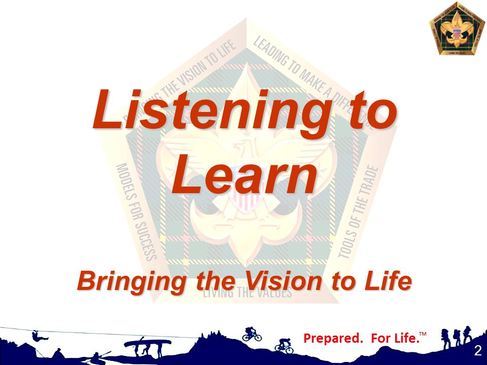 2 Listening to Learn Bringing the Vision to Life