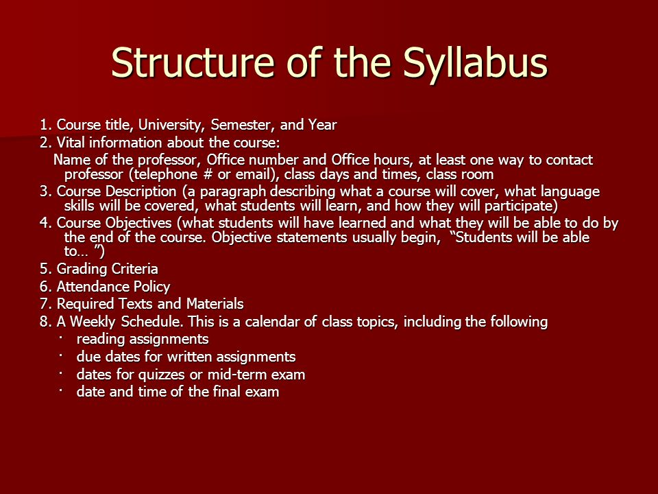 Structure of the Syllabus 1. Course title, University, Semester, and Year 2.