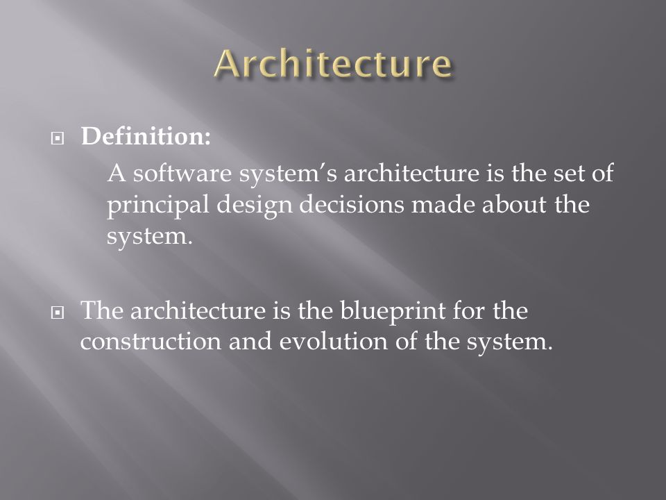 By xiangzhe li thanh nguyen introduction terminology definition a software systems architecture is the set of principal design decisions made about malvernweather Images