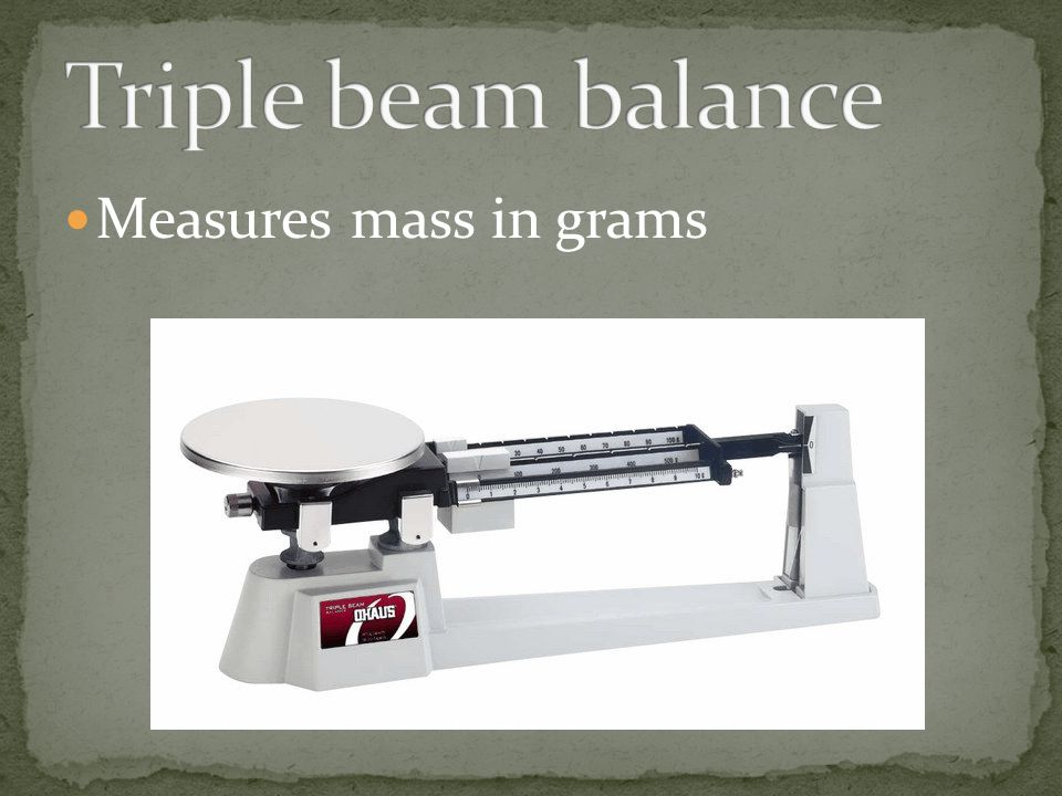 Measures mass in grams
