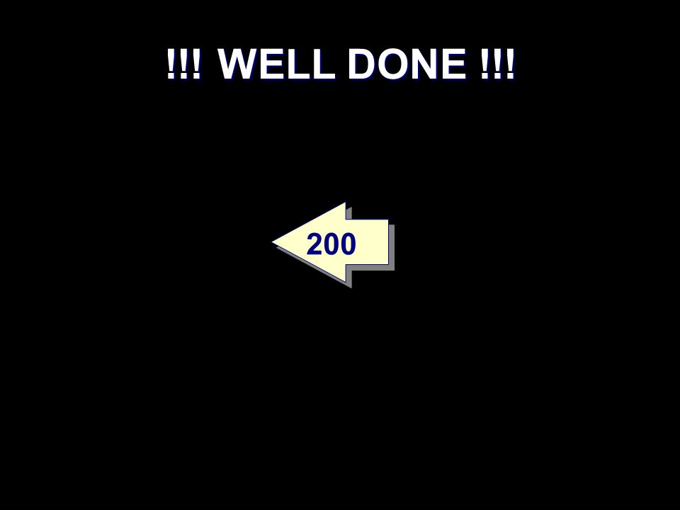 !!! WELL DONE !!! 200