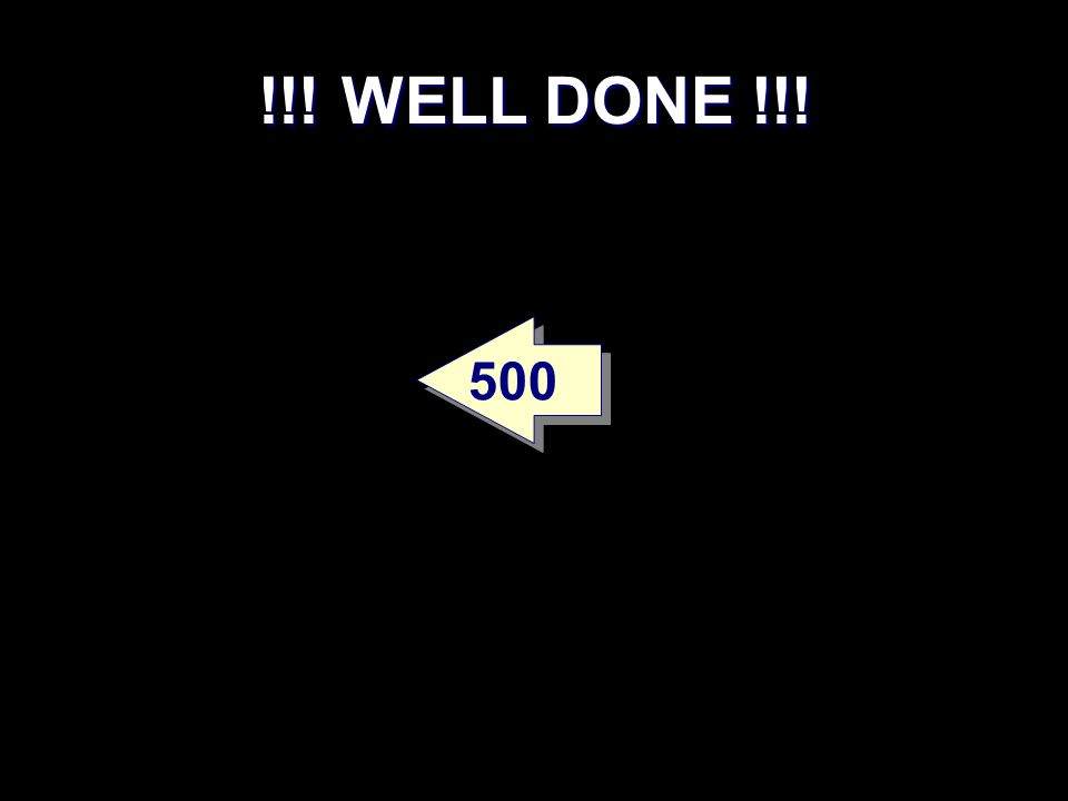 !!! WELL DONE !!! 500