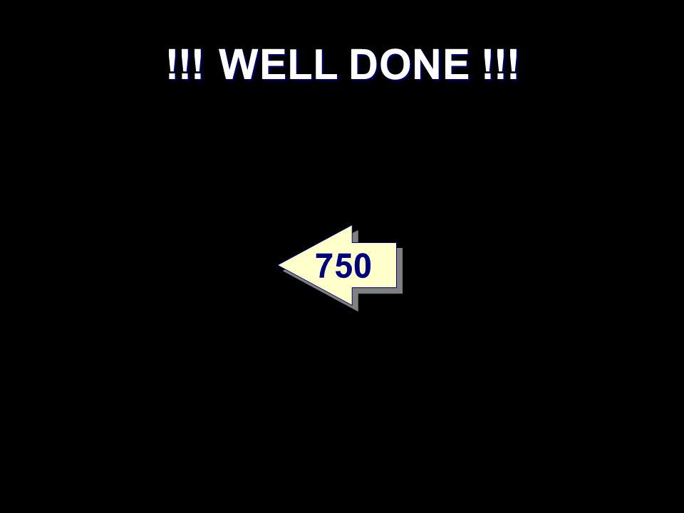 !!! WELL DONE !!! 750