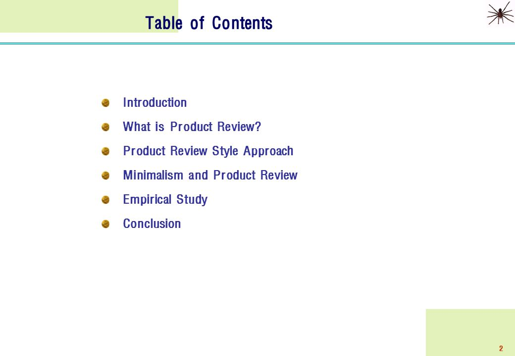 2 Table of Contents Introduction What is Product Review.