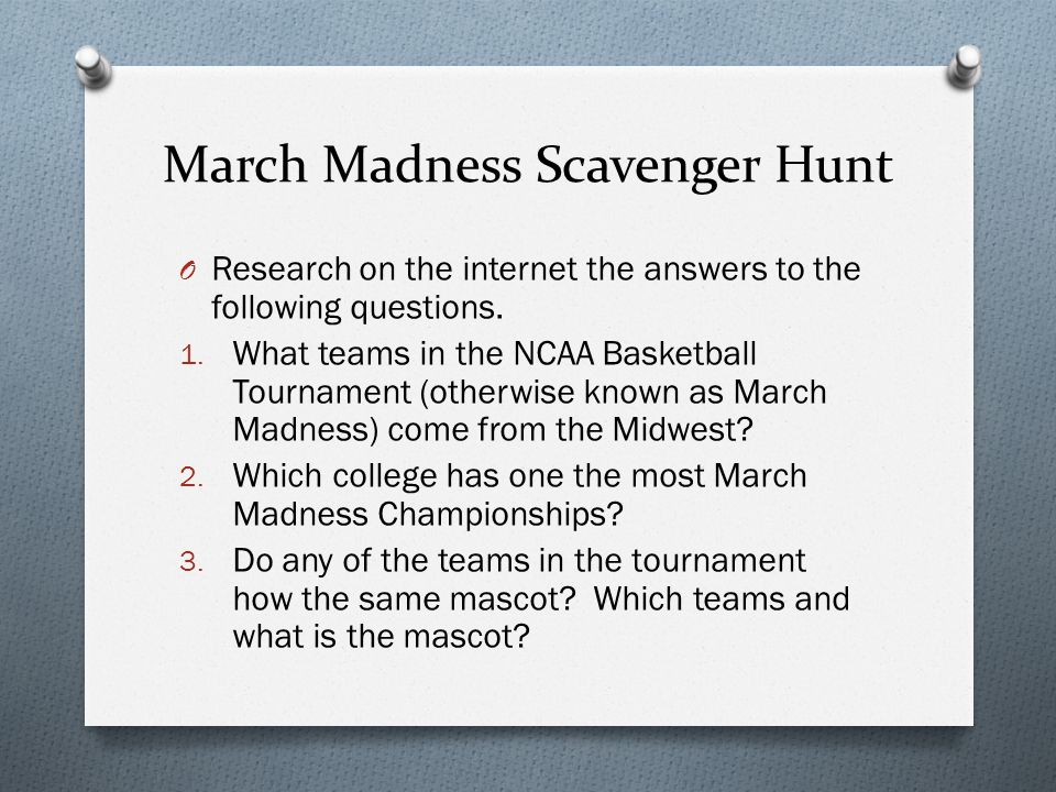 March Madness Check Out The Colleges March Madness Scavenger Hunt O