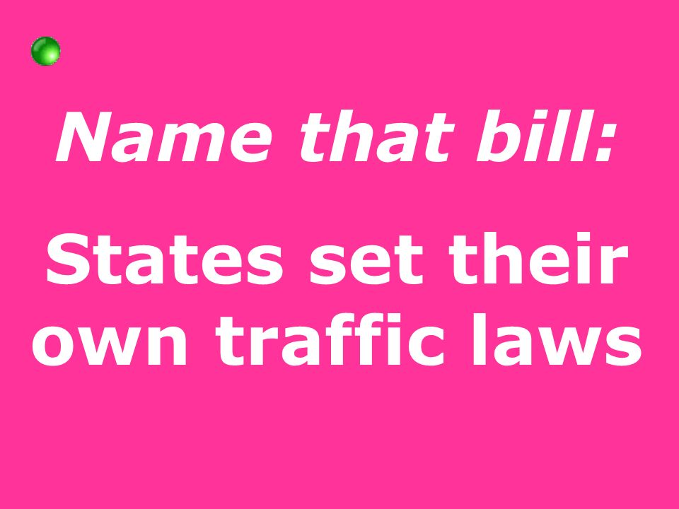 Name that bill: States set their own traffic laws