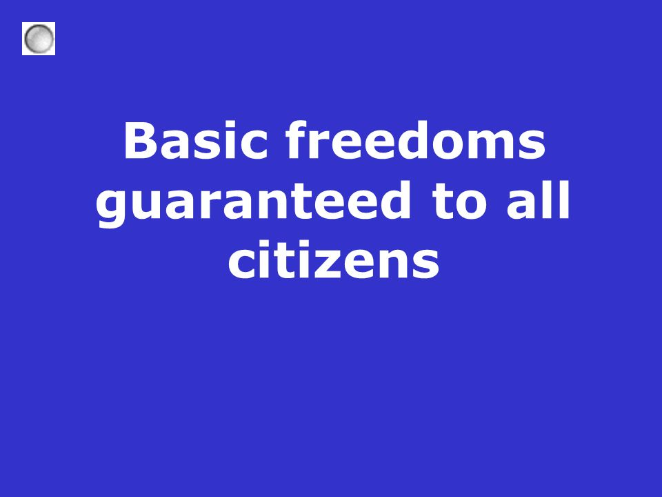 Basic freedoms guaranteed to all citizens