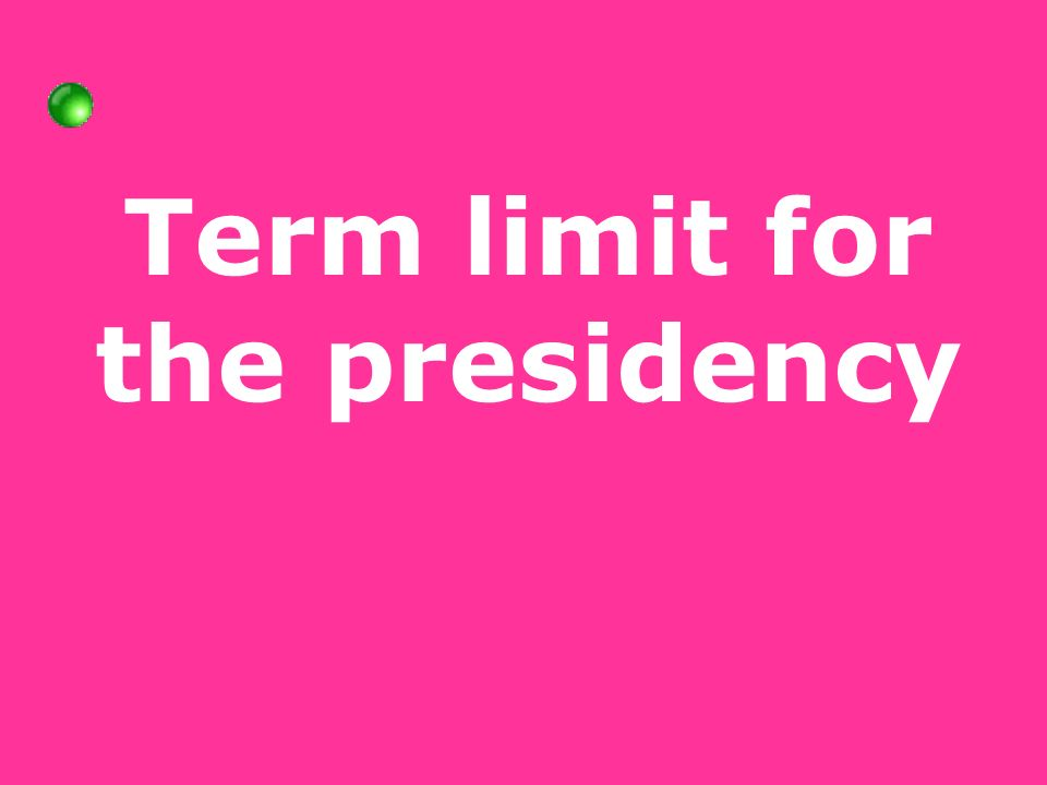 Term limit for the presidency